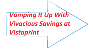 Vivacious Vistaprint Savings